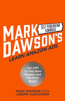 Mark Dawson's Self-Publishing Formula - Learn Amazon Ads